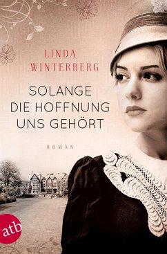 Solange die Hoffnung uns gehört - Winterberg, Linda