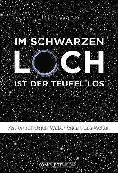 Im schwarzen Loch ist der Teufel los (eBook, ePUB) - Walter, Ulrich