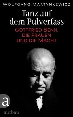 Tanz auf dem Pulverfass - Martynkewicz, Wolfgang
