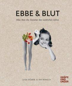 Ebbe & Blut - Stömer, Luisa; Wünsch, Eva