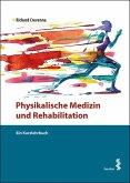 Physikalische Medizin und Rehabilitation