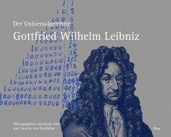 Der Universalgelehrte Gottfried Wilhelm Leibniz