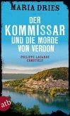 Der Kommissar und die Morde von Verdon / Philippe Lagarde ermittelt Bd.6