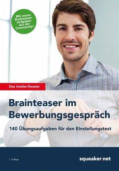 Das Insider-Dossier: Brainteaser im Bewerbungsg...