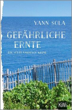 Gefährliche Ernte / Perez Bd.2 - Sola, Yann