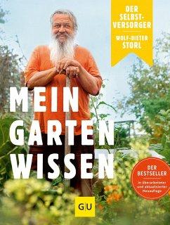Der Selbstversorger: Mein Gartenwissen - Storl, Wolf-Dieter