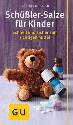 Schüßler-Salze für Kinder - Heepen, Günther H.