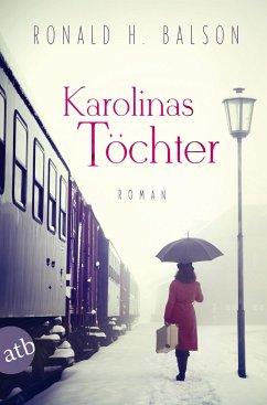 Karolinas Töchter - Balson, Ronald H.