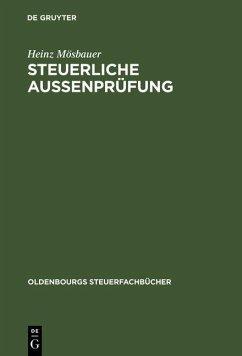 Steuerliche Außenprüfung (eBook, PDF) - Mösbauer, Heinz