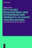 Sittliches Bewusstsein und kategorischer Imperativ in Kants >Grundlegung< (eBook, ePUB)