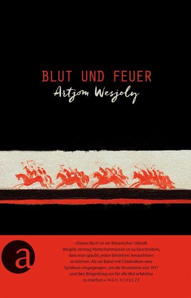 Blut und Feuer - Wesjoly, Artjom