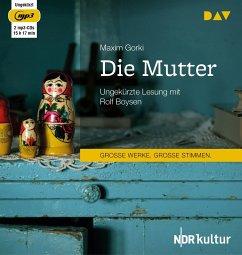 Die Mutter, 2 MP3-CD - Gorki, Maxim