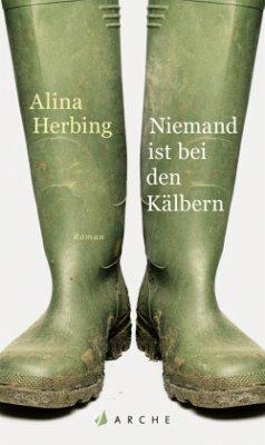 Niemand ist bei den Kälbern - Herbing, Alina