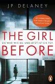 The Girl Before - Sie war wie du. Und jetzt ist sie tot. (eBook, ePUB)
