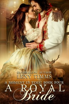 A Royal Bride (Moment in Time, #4) (eBook, ePUB)