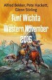 Fünf Wichita Western November 2016 (eBook, ePUB)