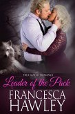 Leader of the Pack (True Mated Romance, #3) (eBook, ePUB)