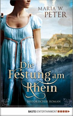 Die Festung am Rhein (eBook, ePUB) - Peter, Maria W.
