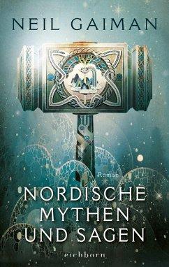 Nordische Mythen und Sagen (eBook, ePUB) - Gaiman, Neil