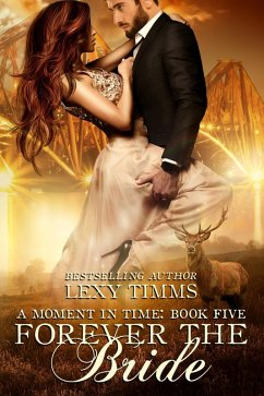 Forever the Bride (Moment in Time, #5) (eBook, ePUB)