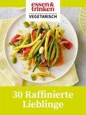 30 Raffinierte Lieblinge (eBook, ePUB)