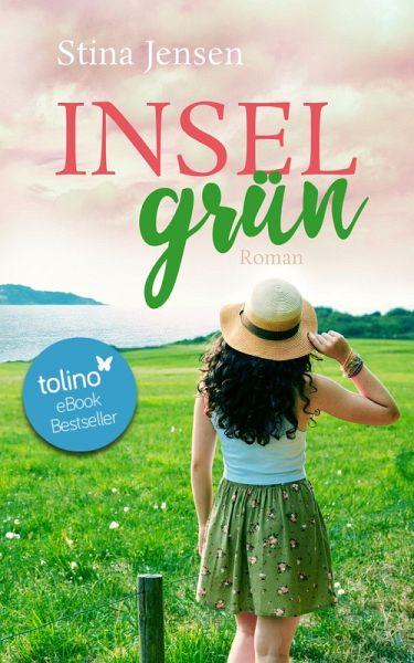 INSELgrün (eBook, ePUB) - Jensen, Stina