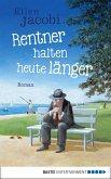 Rentner halten heute länger (eBook, ePUB)