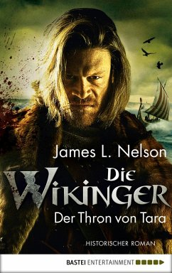 Der Thron von Tara / Die Wikinger Bd.2 (eBook, ePUB) - Nelson, James; Nelson, James L.