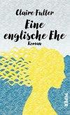 Eine englische Ehe (eBook, ePUB)