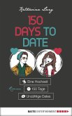 150 Days to Date (eBook, ePUB)