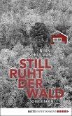 Still ruht der Wald / Schwedenkrimi Bd.1 (eBook, ePUB)