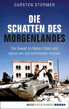Die Schatten des Morgenlandes (eBook, ePUB) - Stormer, Carsten