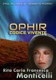 Ophir. Codice vivente (Aurora, #3) (eBook, ePUB)