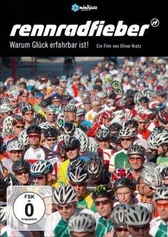 Rennradfieber - Warum Glück erfahrbar ist! - Kratz,Oliver