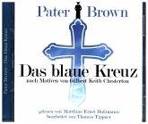 Pater Brown - Das blaue Kreuz, 2 Audio-CDs