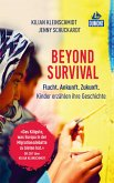 Beyond Survival (eBook, ePUB)