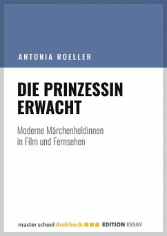 Die Prinzessin erwacht (eBook, ePUB) - Roeller, Antonia