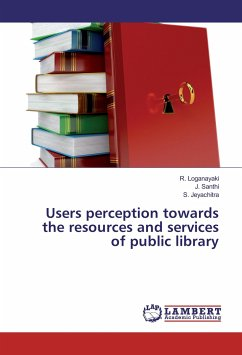 Users perception towards the resources and services of public library