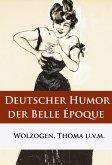 Deutscher Humor der Belle Époque (eBook, ePUB)