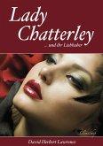 Lady Chatterley (Letzte, unzensierte Version) (eBook, ePUB)