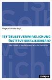 Ist Selbstverwirklichung institutionalisierbar? (eBook, PDF)