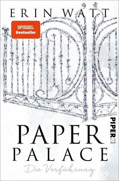 Paper Palace Die Verführung Paper Bd3 Ebook Epub Von Erin