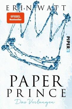 Paper Prince - Das Verlangen / Paper Bd.2 (eBook, ePUB) - Watt, Erin