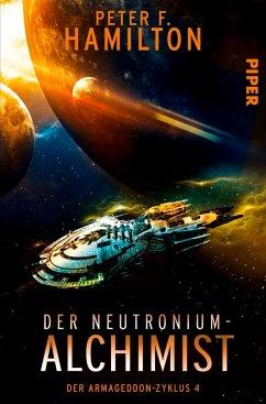 Der Neutronium Alchimist / Der Armageddon Zyklus Bd.4 (eBook, ePUB) - Hamilton, Peter F.