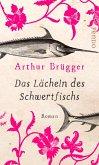 Das Lächeln des Schwertfischs (eBook, ePUB)