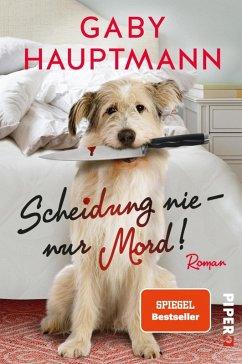 Scheidung nie - nur Mord! (eBook, ePUB) - Hauptmann, Gaby