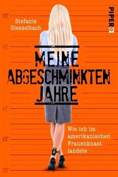 Meine abgeschminkten Jahre (eBook, ePUB) - Giesselbach, Stefanie