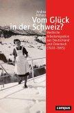 Vom Glück in der Schweiz? (eBook, PDF)