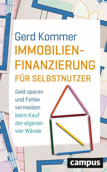 Immobilienfinanzierung fr selbstnutzer ebook pdf von gerd kommer immobilienfinanzierung fr selbstnutzer ebook pdf kommer gerd fandeluxe Gallery
