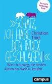 """""""Schatz, ich habe den Index geschlagen!"""" (eBook, PDF)"""